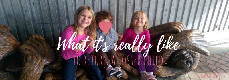 What it's like to return a foster child