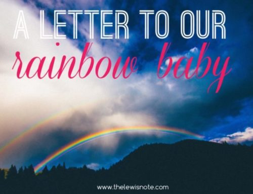 A letter to my rainbow baby