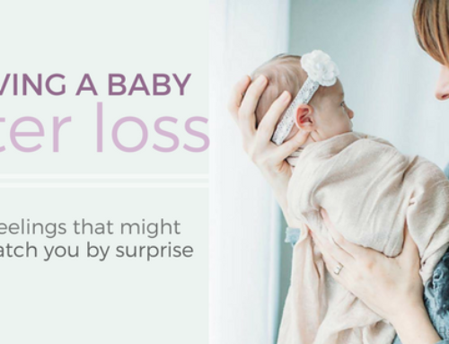 Having a Baby After Loss: 7 Feelings that Might Catch You by Surprise